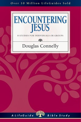 Encountering Jesus - PDF Download  [Download] -     By: Douglas Connelly