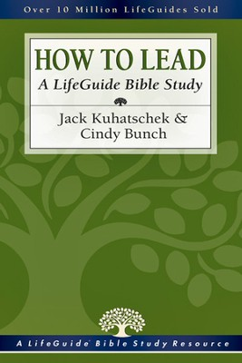How to Lead a LifeGuide Bible Study - PDF Download  [Download] -     By: Cindy Bunch, Jack Kuhatschek