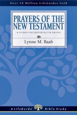 Prayers of the New Testament - PDF Download  [Download] -     By: Lynne M. Baab