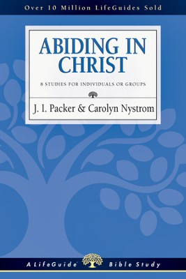 Abiding in Christ - PDF Download  [Download] -     By: J.I. Packer, Carolyn Nystrom