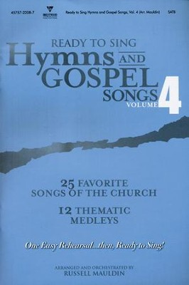 Ready to Sing Hymns & Gospel Songs, Volume 4   -