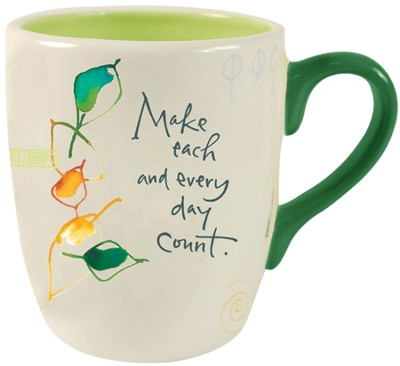 Make Each and Every Day Count Mug  -     By: Kathy Davis