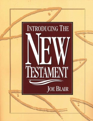 Introducing the New Testament   -     By: Joe Blair