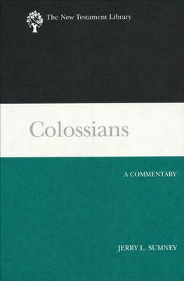 Colossians: New Testament Library [NTL]   -     By: Jerry L. Sumney