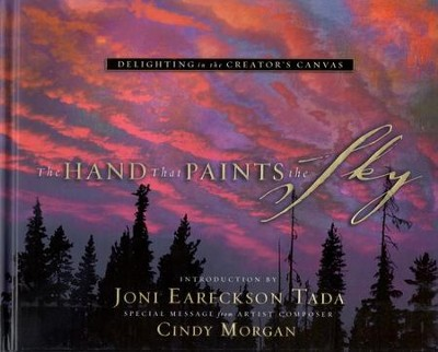 The Hand That Paints The Sky   -     By: Cindy Morgan
