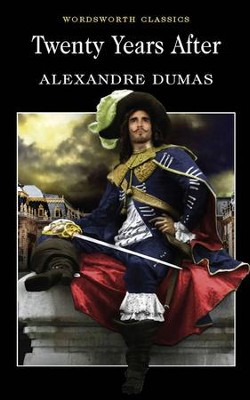 Twenty Years After  -     By: Alexandre Dumas