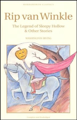 Rip Van Winkle, Legend of Sleepy Hollow, & other stories  -     By: Washington Irving