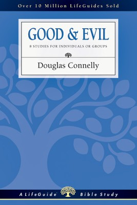 Good & Evil - PDF Download  [Download] -     By: Douglas Connelly