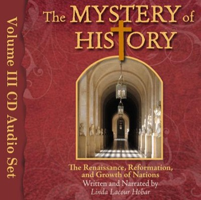 The Mystery of History Audio Book: Volume III   -     By: Linda Lacour Hobar