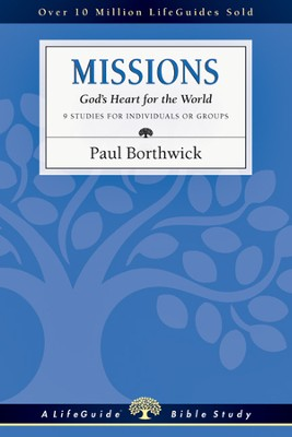 Missions: God's Heart for the World - PDF Download  [Download] -     By: Paul Borthwick