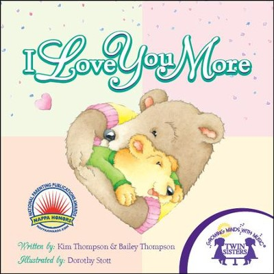 I Love You More - PDF Download  [Download] -     By: Kim Thompson, Bailey Thompson