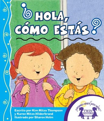 ?Hola, Como Estas? - PDF Download  [Download] -     By: Kim Mitzo Thompson, Karen Mitzo Hilderbrand     Illustrated By: Sharon Lane Holm