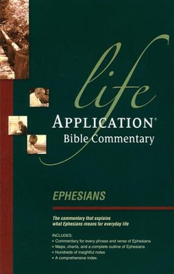 Ephesians, Life Application Bible Commentary  -