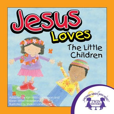 Jesus Loves The Little Children - PDF Download  [Download] -