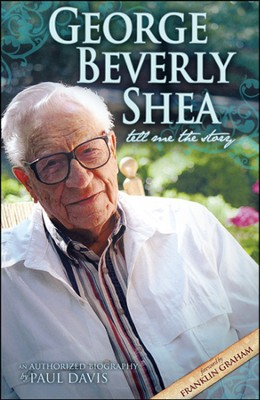 George Beverly Shea: Tell Me the Story- An Authorized Biography  -     By: Paul Davis