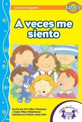 A Veces Me Siento - PDF Download  [Download] -     By: Kim Mitzo Thompson, Karen Mitzo Hilderbrand     Illustrated By: Sharon Lane Holm