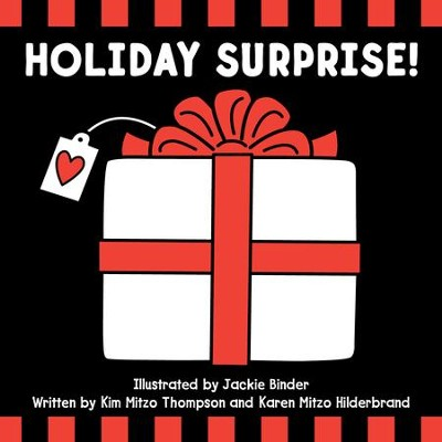 Holiday Surprise - PDF Download  [Download] -     By: Kim Mitzo Thompson, Karen Mitzo Hilderbrand     Illustrated By: Jackie Binder