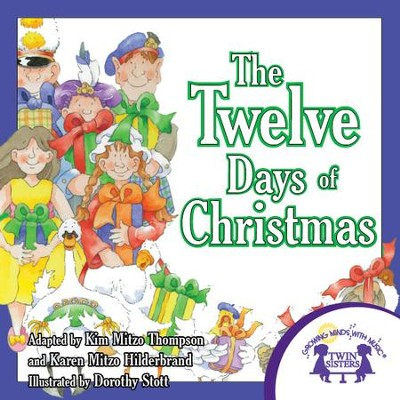 The Twelve Days of Christmas - PDF Download  [Download] -     By: Kim Mitzo Thompson, Karen Mitzo Hilderbrand     Illustrated By: Dorothy Stott