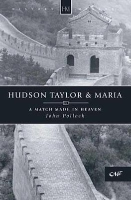 Hudson and Maria: Pioneers in China   -     By: John Pollock