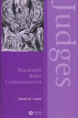 Judges Through the Centuries: Blackwell Bible Commentaries [BBC]  -     By: David M. Gunn