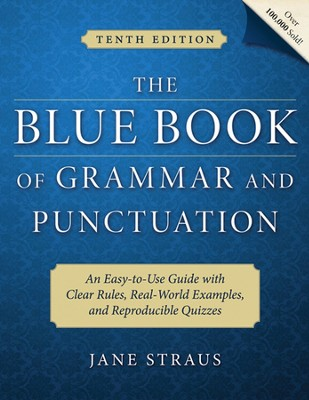 The Big Blue Book of Grammar and Punctuation   -     By: Jane Straus