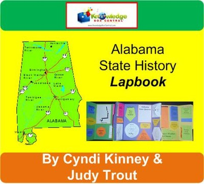 Alabama State History Lapbook - PDF Download  [Download] -     By: Cyndi Kinney, Judy Trout