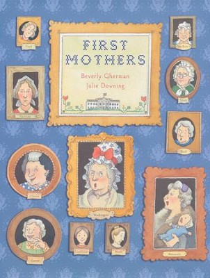 First Mothers  -     By: Beverly Gherman