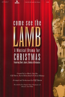 Come See the Lamb, A Musical Drama for Christmas   -