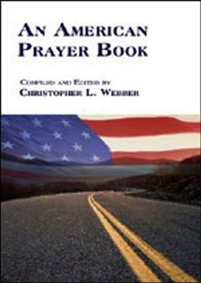 An American Prayer Book  -     Edited By: Christopher L. Webber     By: Christopher L. Webber(Editor)