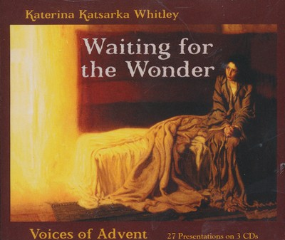 Waiting for the Wonder: Voices of Advent  -     By: Katerina Katsarka Whitley