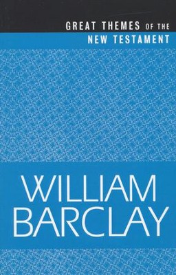 Great Themes of the New Testament  -     By: William Barclay