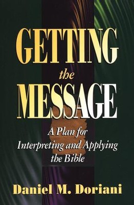 Getting the Message   -     By: Daniel M. Doriani