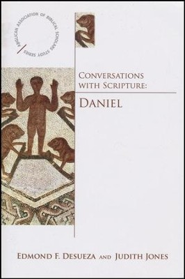 Conversations with Scripture: Daniel  -     By: Edmund Desueza, Judith Jones