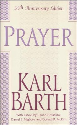 Prayer, 50th Anniversary Edition   -     By: Karl Barth