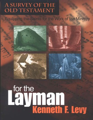 For the Layman Bible Course   -     By: Kenneth Levy