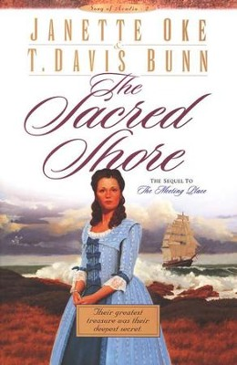 The Sacred Shore, Song Of Acadia Series #2, Paperback   -     By: Janette Oke, T. Davis Bunn