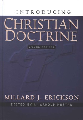 Introducing Christian Doctrine, Second Edition   -     By: Millard J. Erickson
