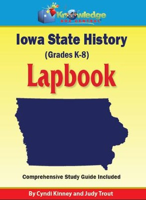 Iowa State History Lapbook - PDF Download  [Download] -     By: Cyndi Kinney, Judy Trout