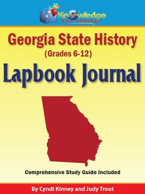 Georgia State History Lapbook Journal - PDF Download  [Download] -     By: Cyndi Kinney, Judy Trout