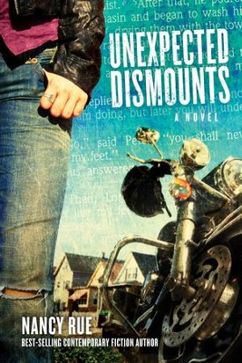 Unexpected Dismounts: A Novel - eBook  -     By: Nancy Rue