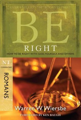 Be Right: How to Be Right with God, Yourself, and Others - eBook  -     By: Warren W. Wiersbe