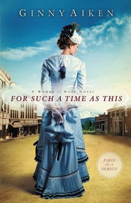 For Such a Time as This: A Women of Hope Novel - eBook  -     By: Ginny Aiken