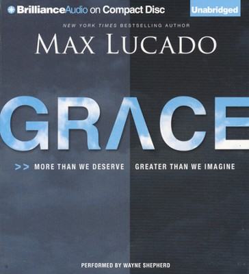 Grace Unabridged Audiobook on CD  -     By: Max Lucado