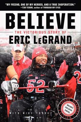 Believe: The Victorious Story of Eric LeGrand, Young Readers' Edition  -     By: Eric LeGrand