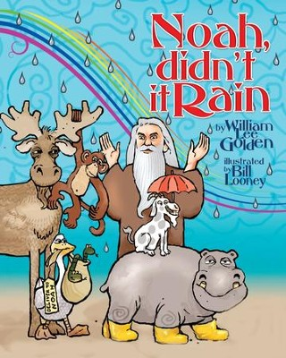 Noah Didn't it Rain - PDF Download  [Download] -     By: William Lee Golden