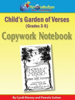 Child's Garden of Verses Copywork Notebook 3-5th - PDF Download  [Download] -     By: Cyndi Kinney, Pamela Sutton