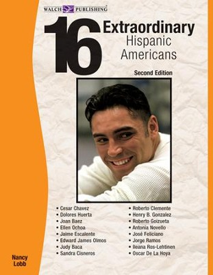 16 Extraordinary Hispanic Americans, 2nd Edition - PDF Download  [Download] -     By: Nancy Lobb