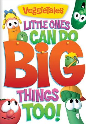 Little Ones Can Do Big Things Too!   -