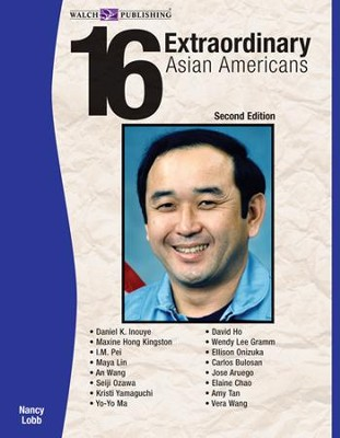 16 Extraordinary Asian Americans, 2nd Edition - PDF Download  [Download] -