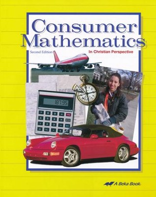 Consumer Mathematics in Christian Perspective (9-12)   -